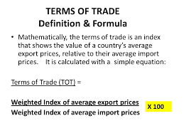 What are 'Terms of Trade - TOT'?